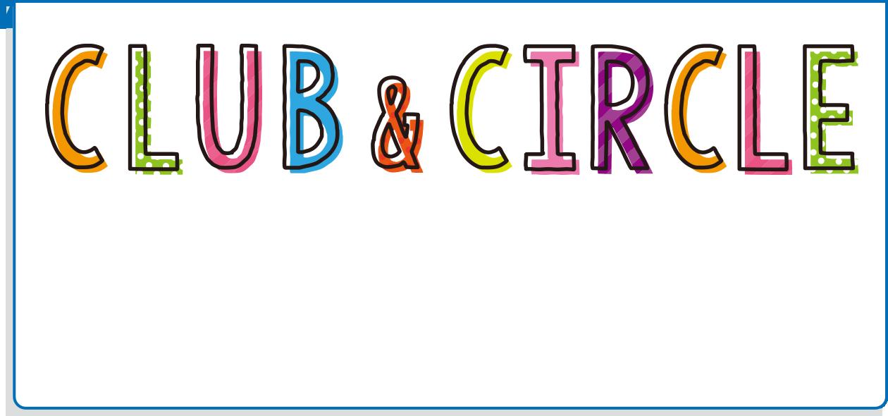 CLUB&CIRCLE クラブ&サークル活動